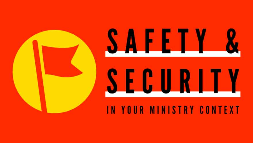 Event: Safety & Security in your ministry context