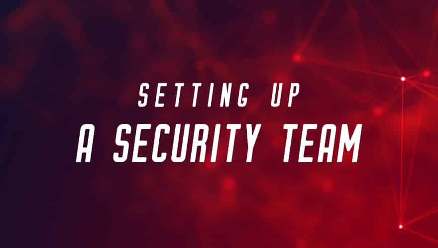 Resource: Setting up a security team