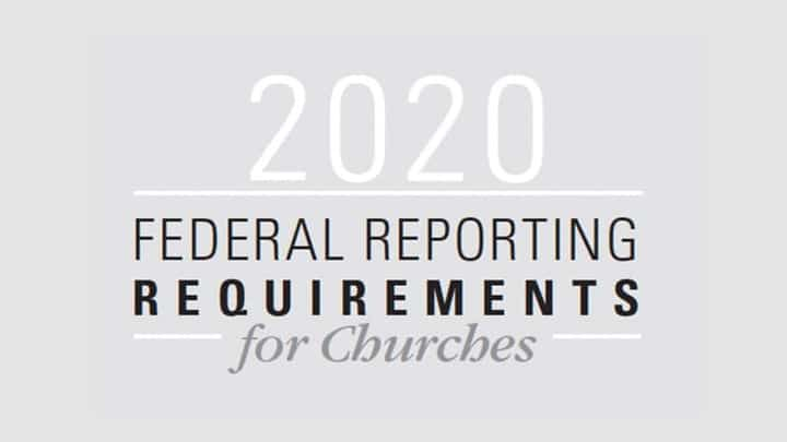 Resource: 2020 Federal Reporting Requirements for Churches
