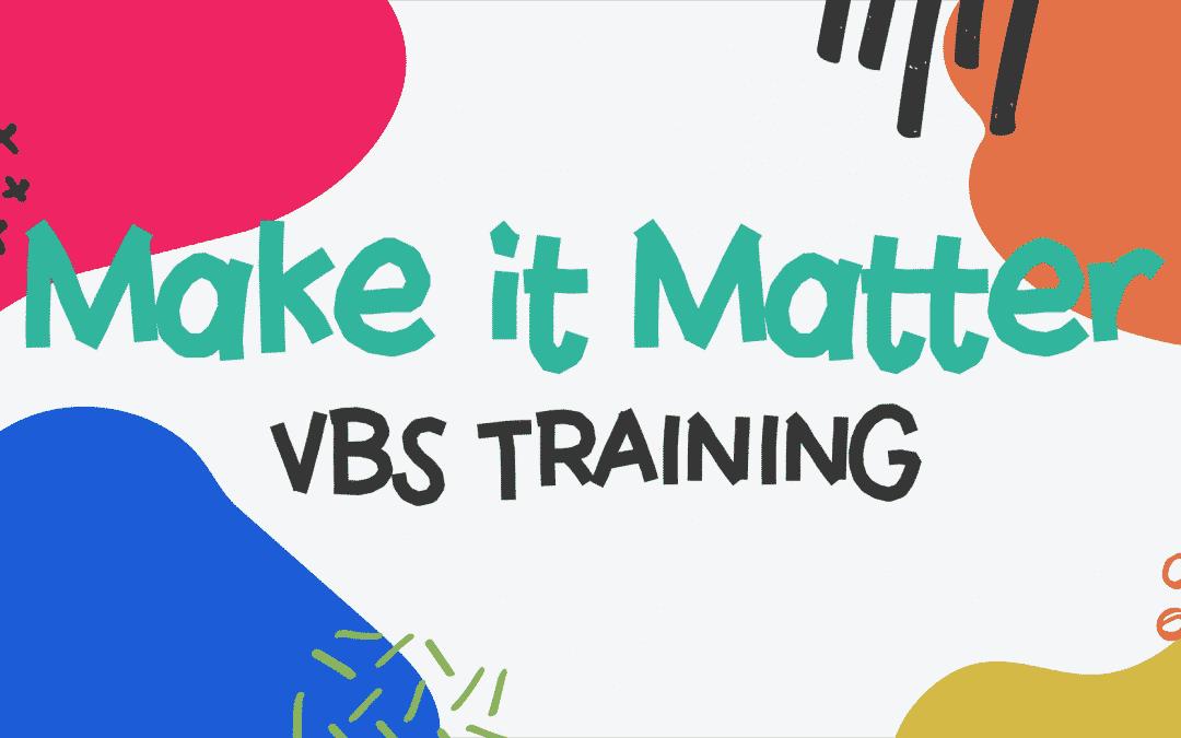 Online Event: 2021 VBS Make it Matter Training (Accelevents Embed)